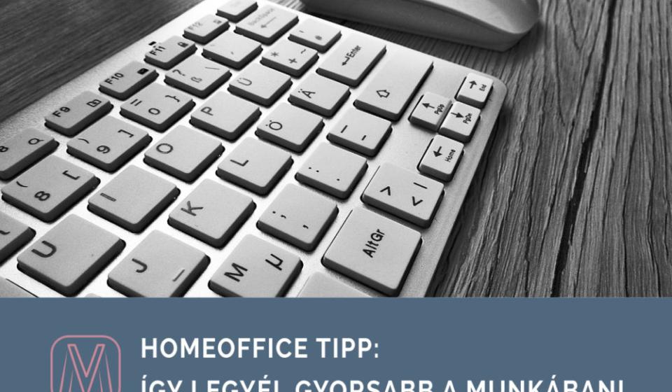 homeoffice_tipp_legyel_gyorsabb